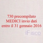 730 precompilato, medici invio dati entro il 31 gennaio '16