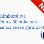 Rimborsi Iva fino a 30 mila euro senza visti e garanzie